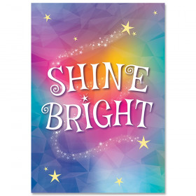 Shine Bright Mystical Magical Inspire U Poster