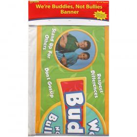 Were Buddies Not Bullies Banner