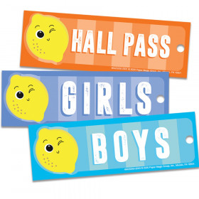 "Always Try Your Zest Hall Passes, 6"" x 2"""