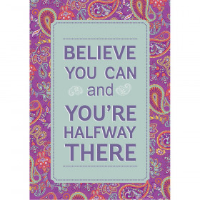 """Positively Paisley Halfway There Poster, 13"""" x 19"""""""
