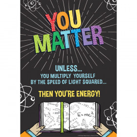 "You Matter Poster, 13"" x 19"""
