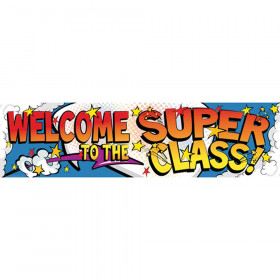 Welcome To The Super Class Banner