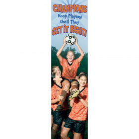 Champions Keep Playing Jumbo Banner