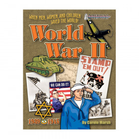 When Men Women & Children Saved The World World War Ii