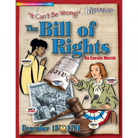 """It Can't Be Wrong!"": The Bill of Rights"