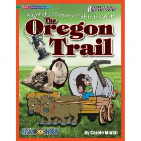 American Milestones The Oregon Trail