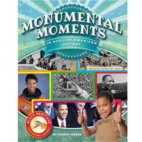 Black Heritage: Celebrating Culture!, Monumental Moments