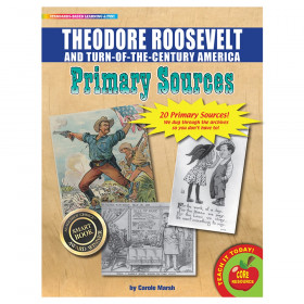 Primary Sources Theodore Roosevelt And Turn Of The Century America