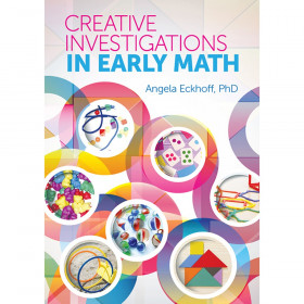 Creative Investigations Early Math