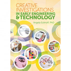 Creative Investigations in Early Engineering & Technology