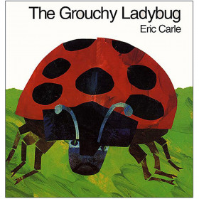 The Grouchy Ladybug Hardcover