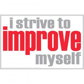 I Strive To Improve Magnet