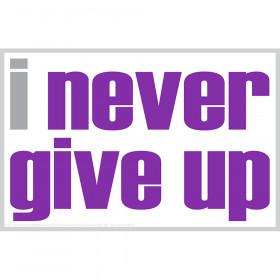 I Never Give Up Magnet