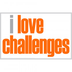 I Love Challenges Poster