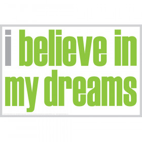 I Believe In My Dreams Magnet
