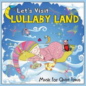 Let's Visit Lullaby Land CD