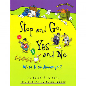 Words Are Categorical Stop And Go Yes And No What Is An Antonym