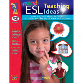 More ESL Teaching Ideas Book, Grades 1-8