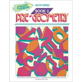 Straight Forward Math, Pre-Geometry Book 2