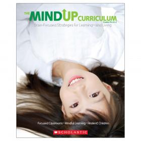 The Mindup Curriculum, Grade PK-2