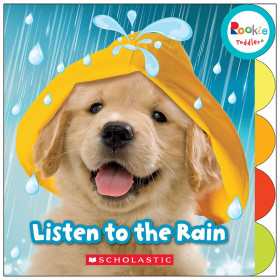 Rookie Toddler Board Book, Listen to the Rain