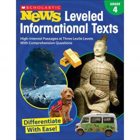 Grade 4 Scholastic News Leveled Informational Texts