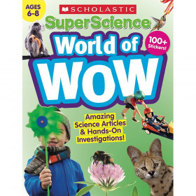 Super Science World of WOW Gr 6-8