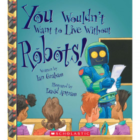 You Wouldn't Want To Live Without Book Robots