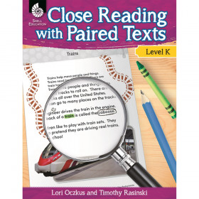 Close Reading with Paired Texts Book, Level K
