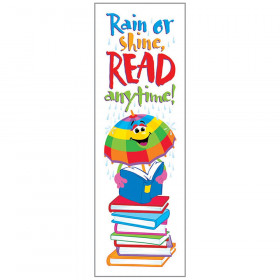 Rain or shine, READ anytime! Bookmarks