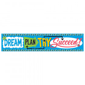 Dream. Plan. Try. Bold Strokes Quotable Expressions Banner, 5 ft