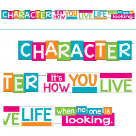 CHARACTER It's HOW YOU LIVE... Banners, 10 ft.