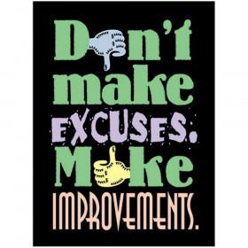 Don't make excuses. Make? ARGUS? Poster