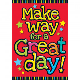 Make way for a great day! ARGUS® Poster