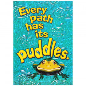 Every path has its puddles. ARGUS® Poster
