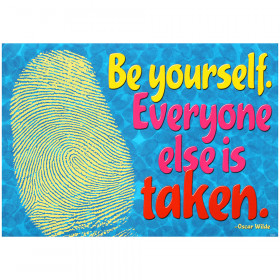 Be yourself. Everyone else? ARGUS? Poster