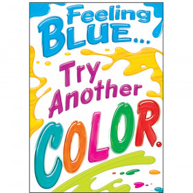 Feeling Blue… Try Another COLOR. ARGUS® Poster