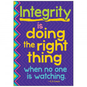 """Integrity is doing the right... ARGUS Poster, 13.375"""" x 19"""""""