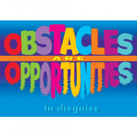Obstacles Are Opportunities In Disguise Argus Poster