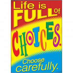 Life…Choose carefully. ARGUS® Poster