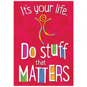 Its Your Life Do Stuff Argus Poster
