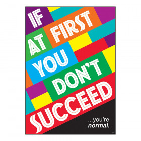 """IF AT FIRST...you're normal. ARGUS Poster, 13.375"""" x 19"""""""