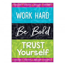 """Work Hard Be Bold Trust You ARGUS Poster, 13.375"""" x 19"""""""