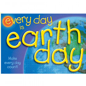 Poster Every Day Is Earth Day Make Every Day Ct Argus