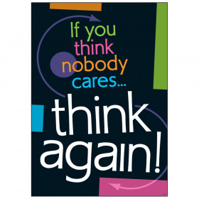 """If you think nobody cares, ARGUS Poster, 13.375"""" x 19"""""""