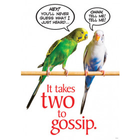 It takes two to gossip ARGUS? Poster
