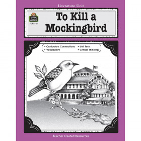 To Kill A Mockingbird Literature Unit