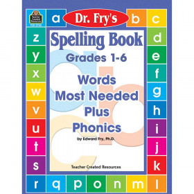 Spelling Book: Words Most Needed Plus Phonics by Dr. Fry (Gr. 1?6)