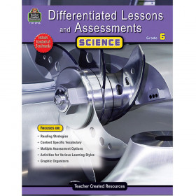 Differentiated Lessons and Assessments: Science (Gr. 6)