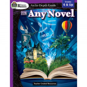 Rigorous Reading an in Depth Guide for Any Novel, Grades 6-8